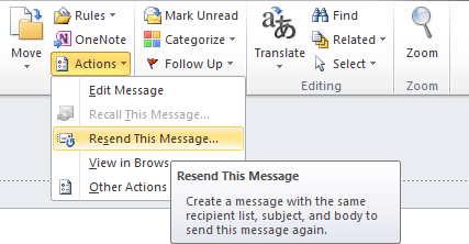 Resend This Message option in Outlook 2010.