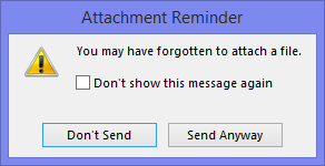 Attachment Reminder dialog in Outlook 2013.