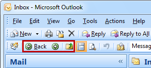 Back and Forward on the Advanced toolbar in Outlook 2007
