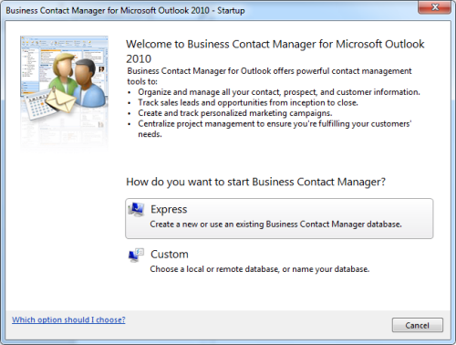 Business Contact Manager for Outlook 2010 - Startup (click on image to enlarge)