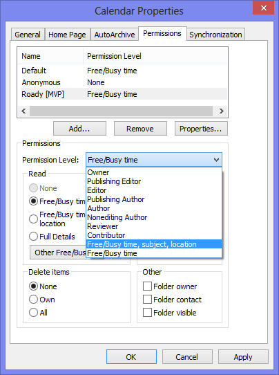 Calendar Permissions - The permissions available depend on your version of Outlook and Exchange.