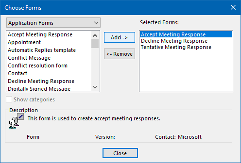 You can have the rule apply to only specific Meeting Response forms as well.