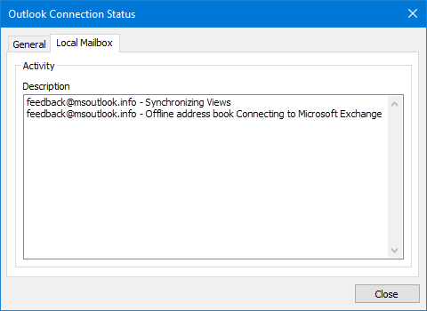 The Microsoft Exchange Connection Status reveals more about Outlook's current synching process. Aside from reporting the synching other than folders, you'll often also see here how the synching for a specific folder is progressing in percentages.