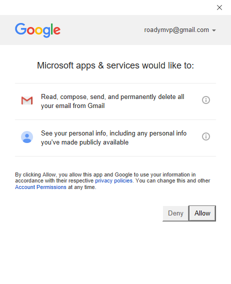 "One time only; Allow ""Microsoft apps & services"" to access your Gmail account to manage it in Outlook."