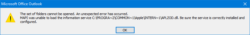 The set of folders cannot be opened. An unexpected error has occurred. MAPI was unable to load the information service C:\PROGRA~2\COMMON~1\Apple\INTERN~1\APLZOD.dll. Be sure the service is correctly installed and configured.