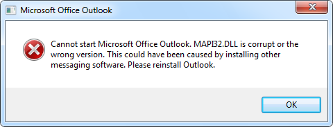 Cannot start Microsoft Office Outlook. MAPI32.DLL is corrupt or the wrong version. This could have been caused by installing other messaging software. Please reinstall Outlook.