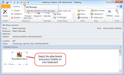"After adding the the ""Edit Message"" command to the QAT, removing an attachment from a meeting invite is possible again in Outlook 2010. (Click on image to enlarge)"