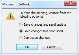 To close the meeting, choose from the following options: Save changes but don't send
