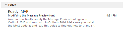 Default Message Preview font in Outlook 2013 and Outlook 2016.