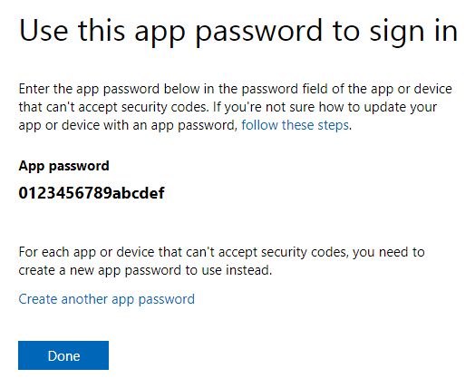 Getting an App Password for Outlook is required after enabling Two-Step Verification for your Microsoft Account.