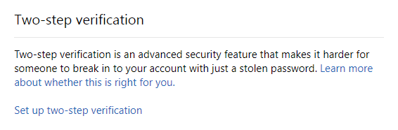 Set up two-step verification for your Microsoft Account.