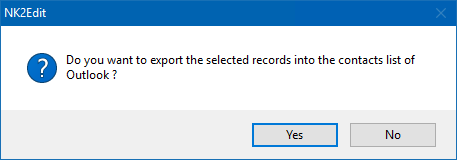 NK2Edit - Do you want to export the selected records into the contacts list of Outlook?