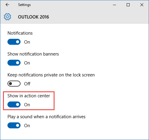 Outlook Notifications not showing in Action Center of Windows 10