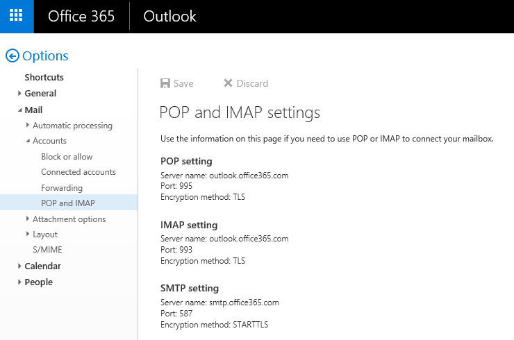 POP3 and IMAP settings may be available in Outlook for the Web (OWA).