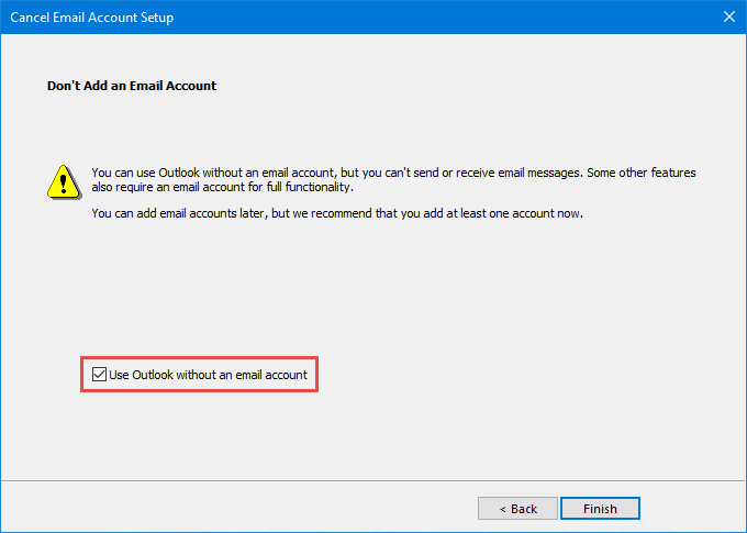 Final confirmation: Use Outlook without an email account.