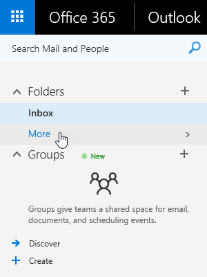 "Clicking on ""More"" will reveal all your folders in Outlook on the Web."
