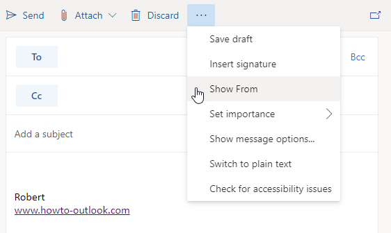 The ellipsis menu (...) reveals the option to show the From and Bcc field in Outlook on the Web. (click on image to enlarge)