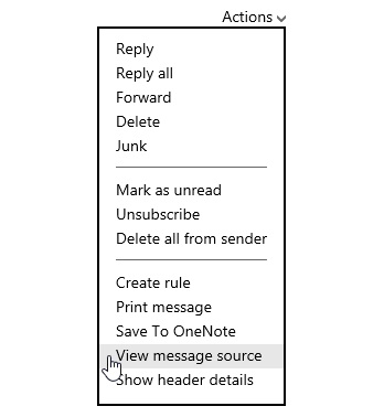 View Message Source command in Outlook.com (old interface).