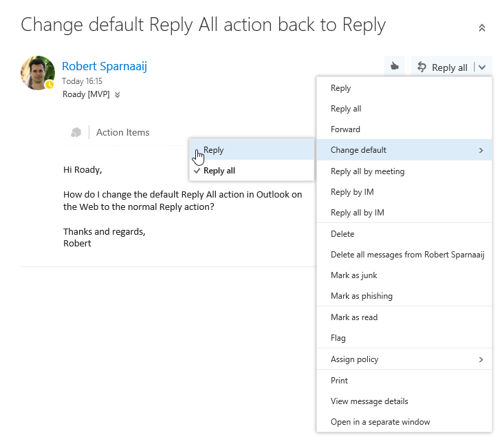 Setting the default Reply action via the Reading Pane menu. (click on image to enlarge)