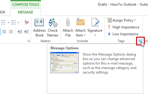 Message Options - Expand the Tags Ribbon Group
