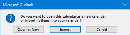 Do you want to open this calendar as a new calendar or import its items in your calendar?