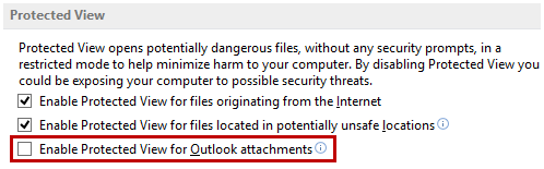 Disabled - Enable Protected View for Outlook attachments
