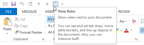 Add the Ruler command to your QAT or Ribbon to set your tab stops in Outlook 2013.