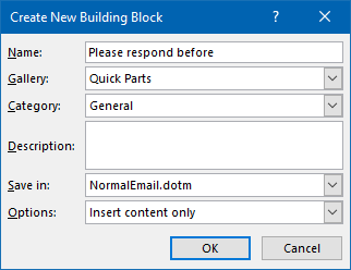 Create a New Building Block - Use Quick Parts to quickly insert boilerplate text.