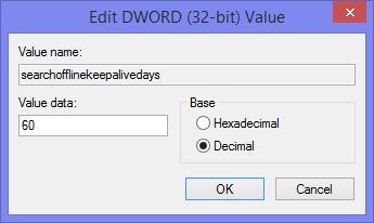 Regedit - SearchOfflineKeepAliveDays - Edit Value - 60 days