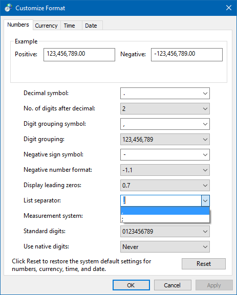 Selecting the default List Separator in the Region settings of Windows.