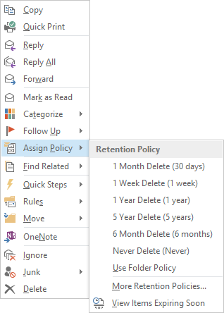Assign Policy list shown when you right click on a message.