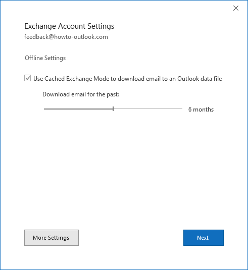 Exchange Account Settings - Offline Settings - Cached Exchange Mode - Sync Slider