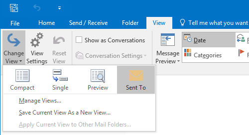 Changing the View of the Sent Items folder to the Sent To view.
