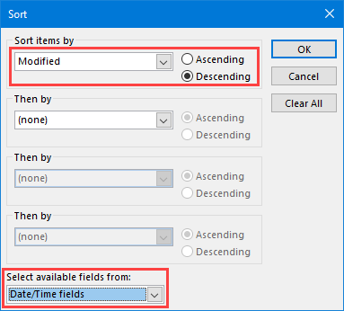 Views - Sort items by - To see the Modified field, select the Date/Time fields list first.