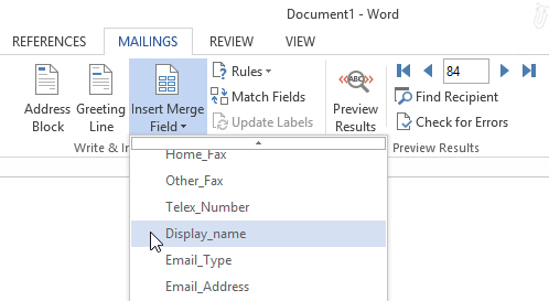 "The ""Display_name"" Merge Field in Word is the ""Full Name"" Contact field in Outlook."