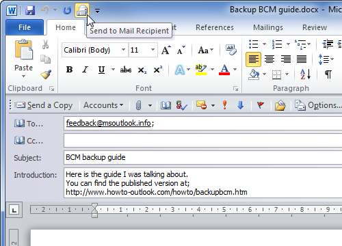 Word 2010 with mail header enabled via the Send to Mail Recipient command.